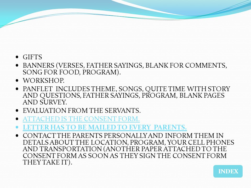 GIFTS BANNERS (VERSES, FATHER SAYINGS, BLANK FOR COMMENTS, SONG FOR FOOD, PROGRAM). WORKSHOP. PANFLET INCLUDES THEME, SONGS, QUITE TIME WITH STORY AND