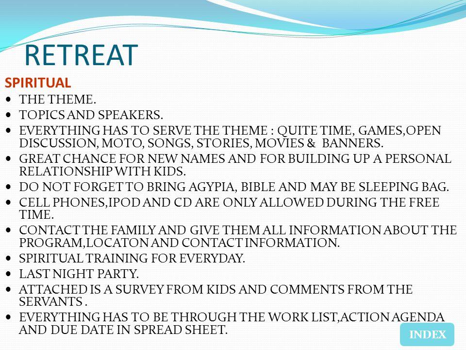 SPIRITUAL THE THEME. TOPICS AND SPEAKERS.