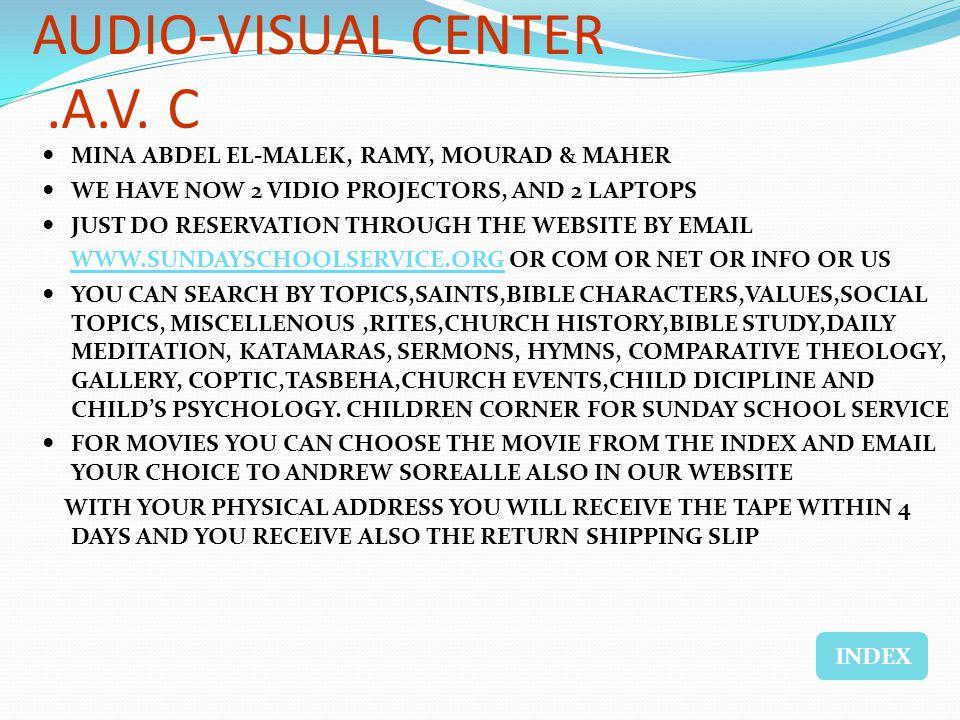 AUDIO-VISUAL CENTER.A.V.