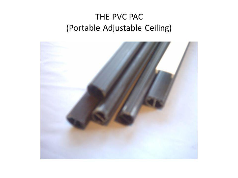 THE PVC PAC (Portable Adjustable Ceiling)