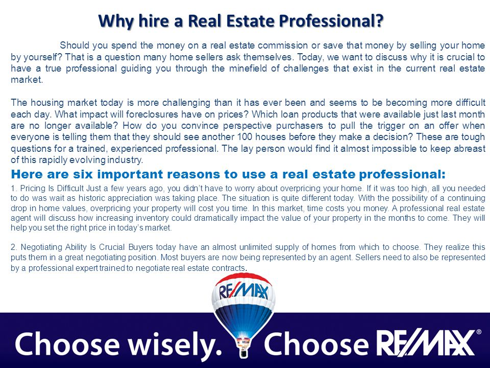 Why hire a Real Estate Professional.