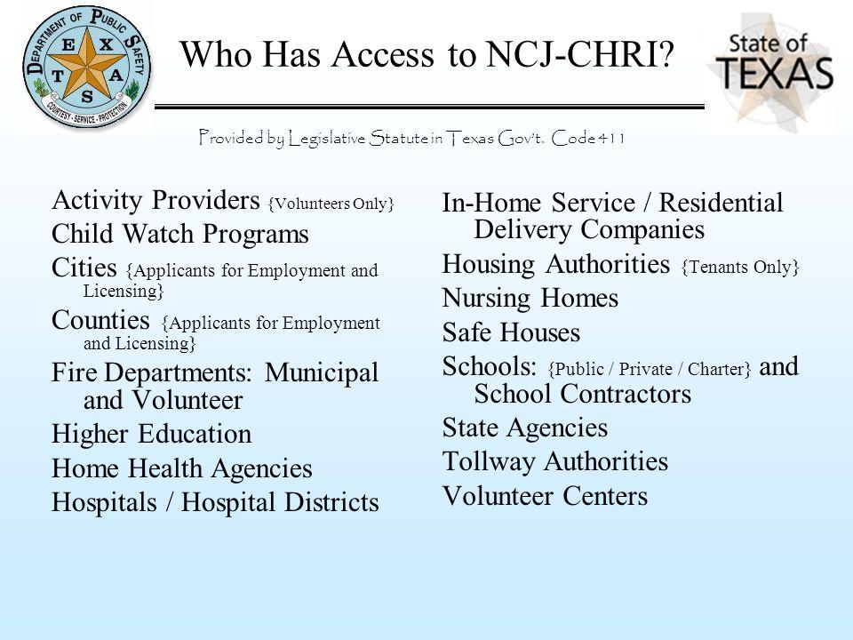 Who Has Access to NCJ-CHRI.