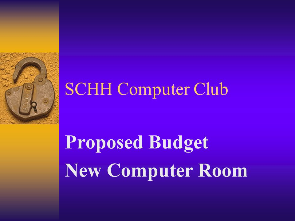 SCHH Computer Club Proposed Budget New Computer Room