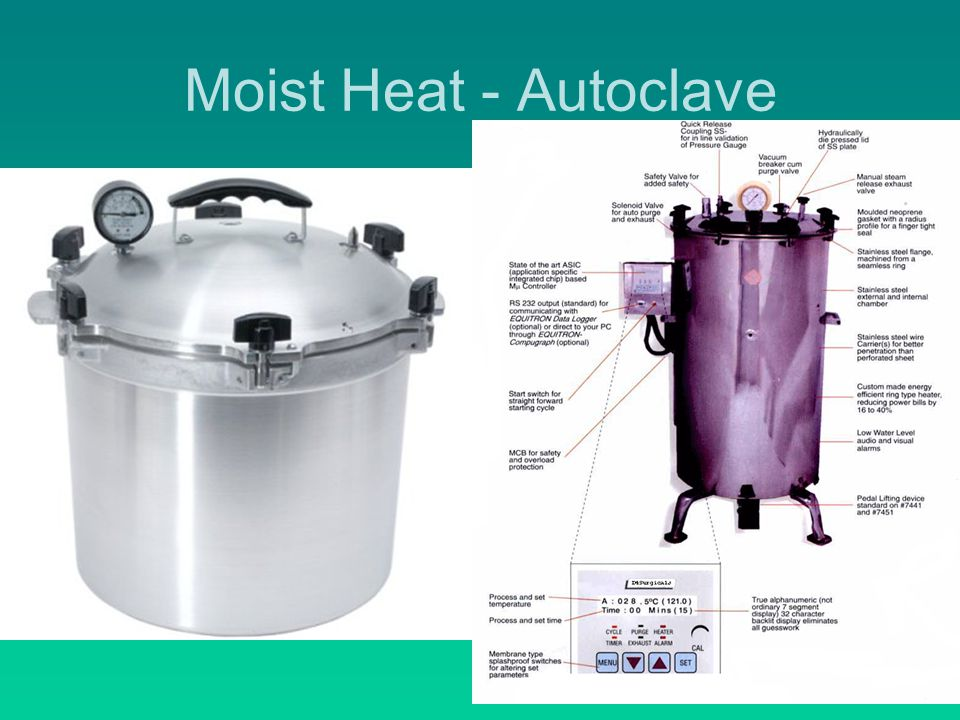 Moist Heat - Autoclave