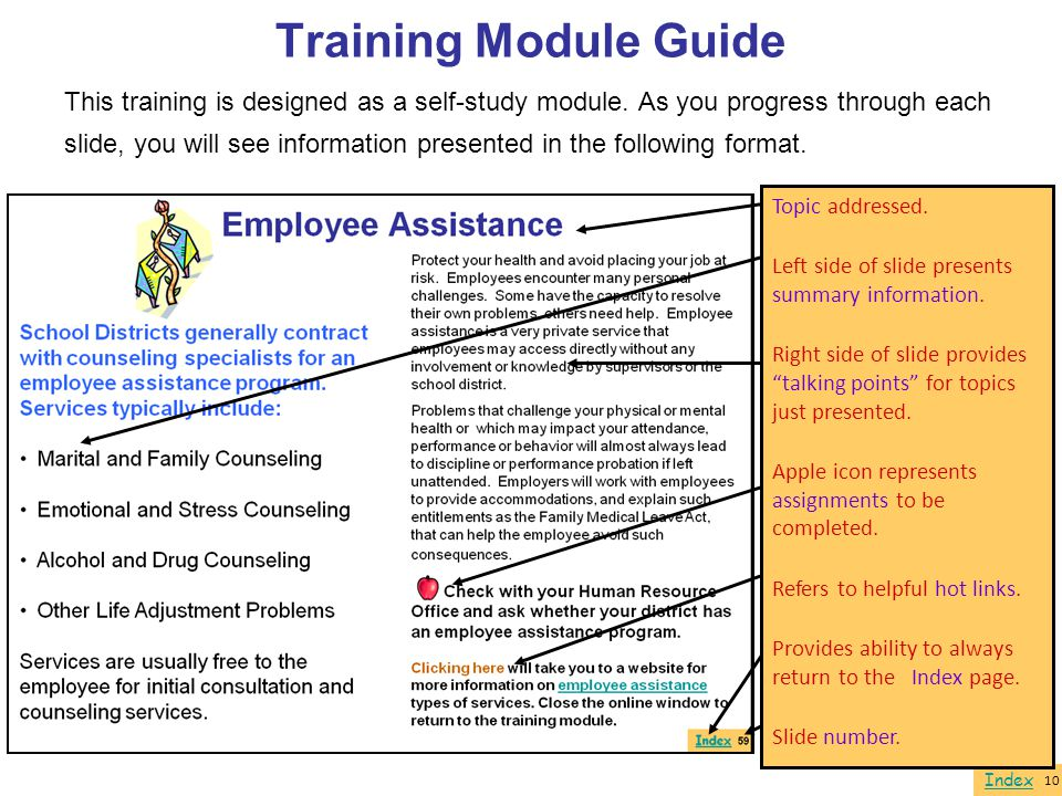 Index Training Module Guide This training is designed as a self-study module. As you progress through each slide, you will see information presented i