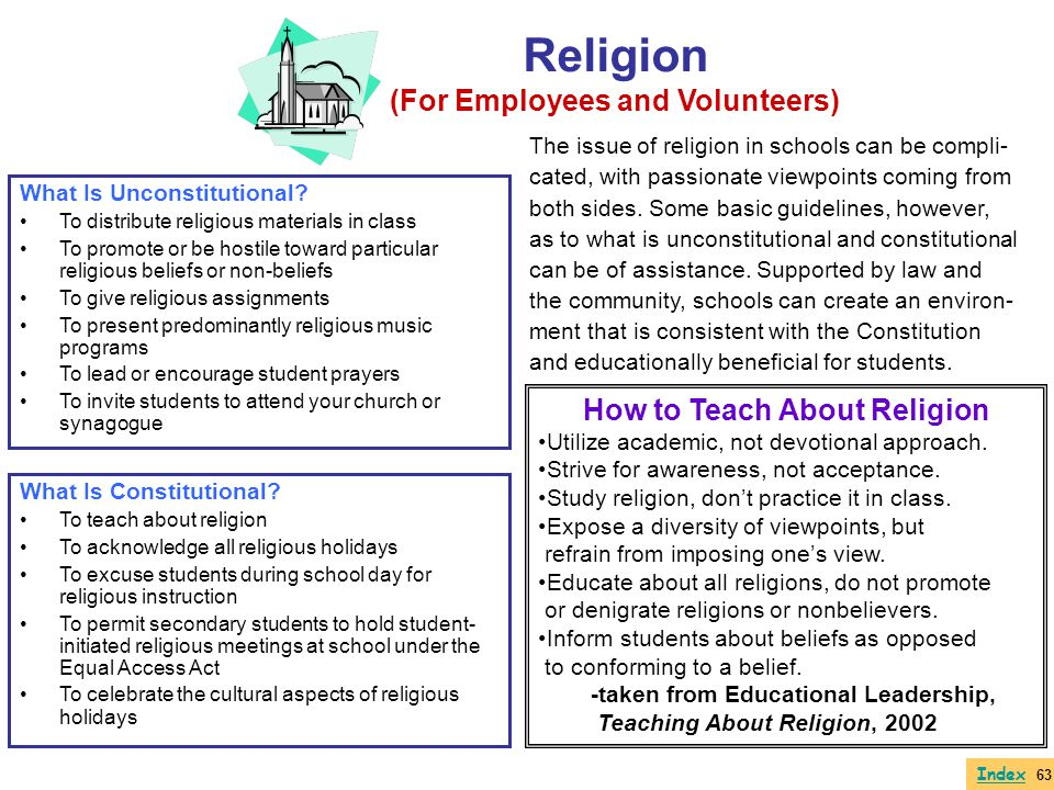 Religion (For Employees and Volunteers) The issue of religion in schools can be compli- cated, with passionate viewpoints coming from both sides. Some