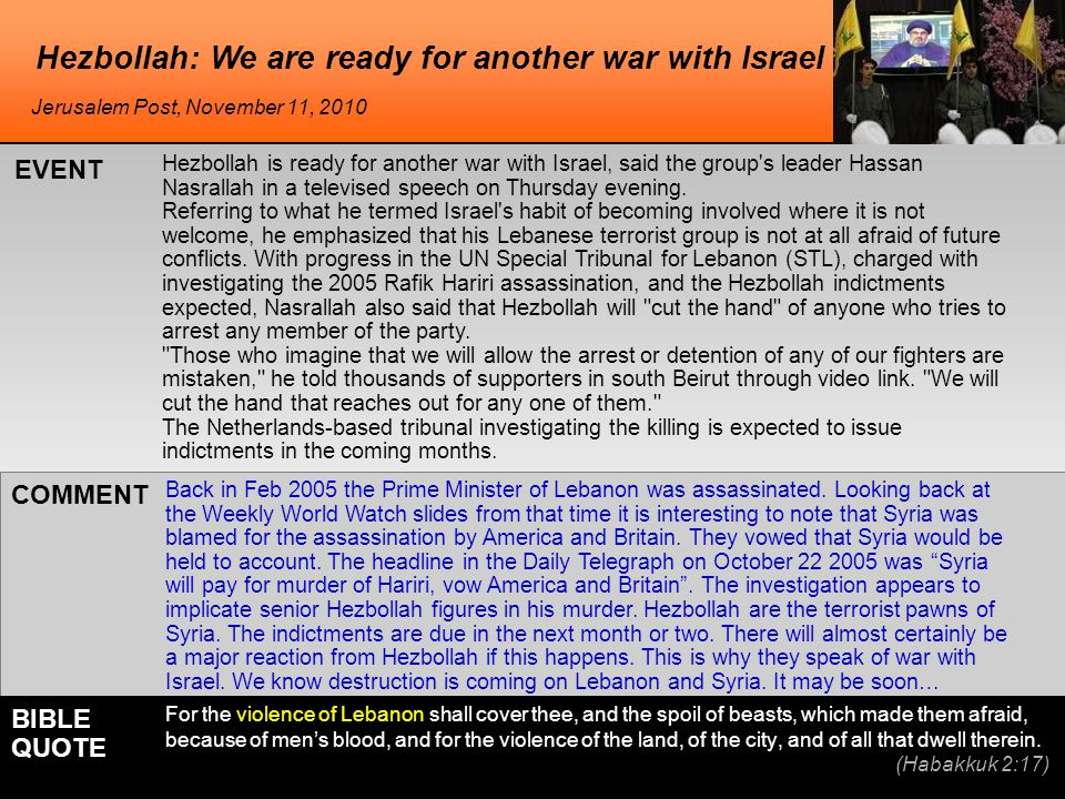 Hezbollah: We are ready for another war with Israel Hezbollah is ready for another war with Israel, said the group's leader Hassan Nasrallah in a tele