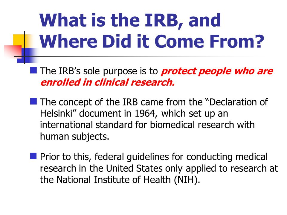 What is the IRB, and Where Did it Come From.
