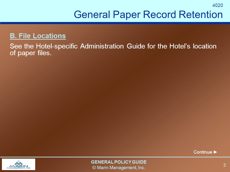 GENERAL POLICY GUIDE © Marin Management, Inc. 3 B.