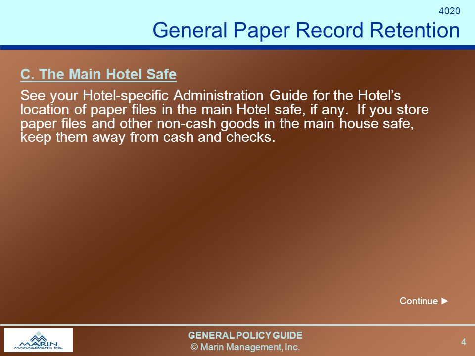 GENERAL POLICY GUIDE © Marin Management, Inc. 4 C.