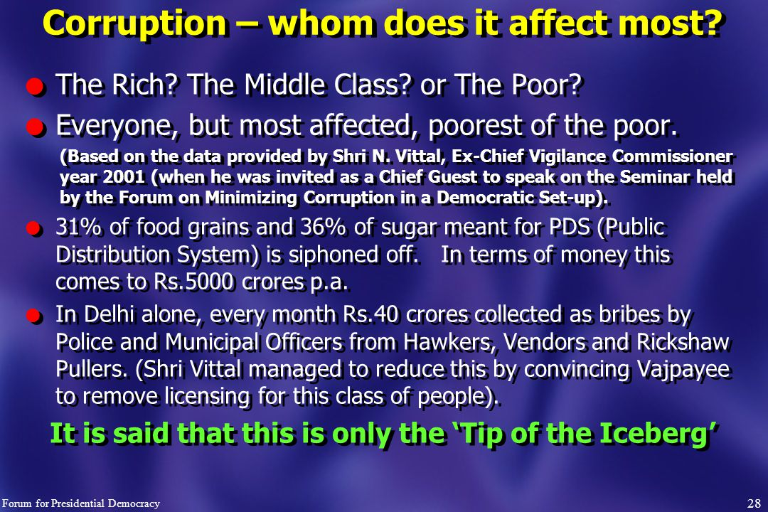 Corruption – whom does it affect most. l The Rich.