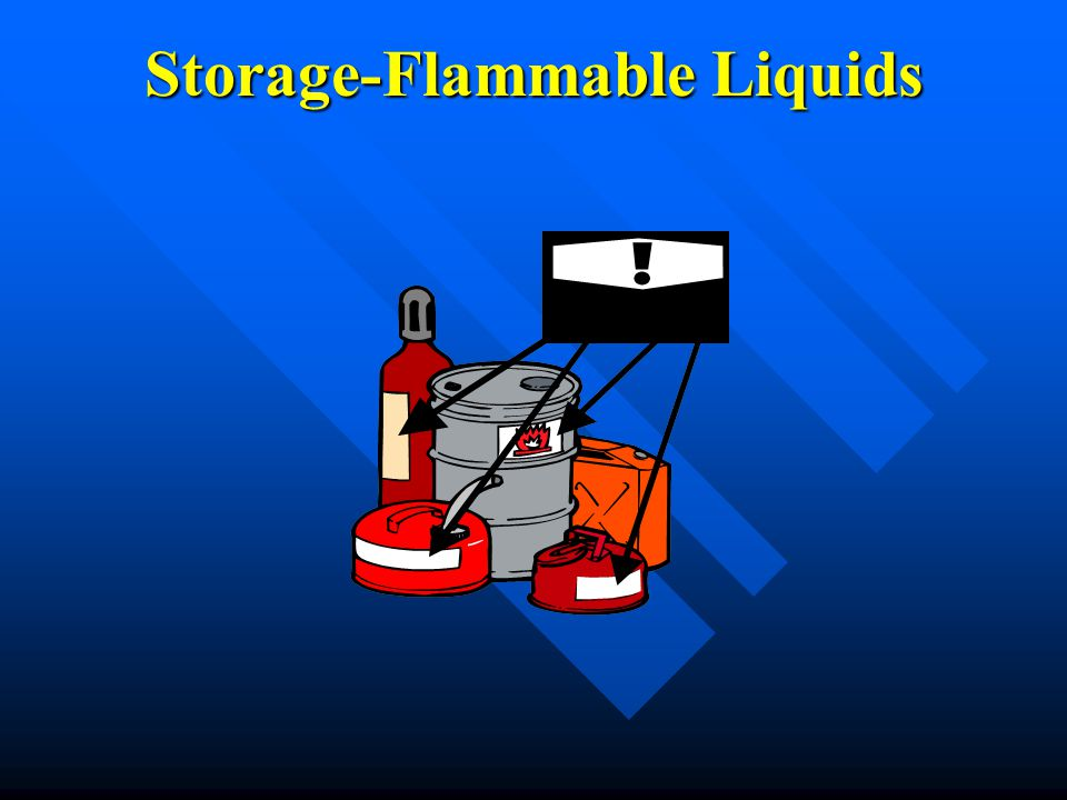 Storage-Flammable Liquids