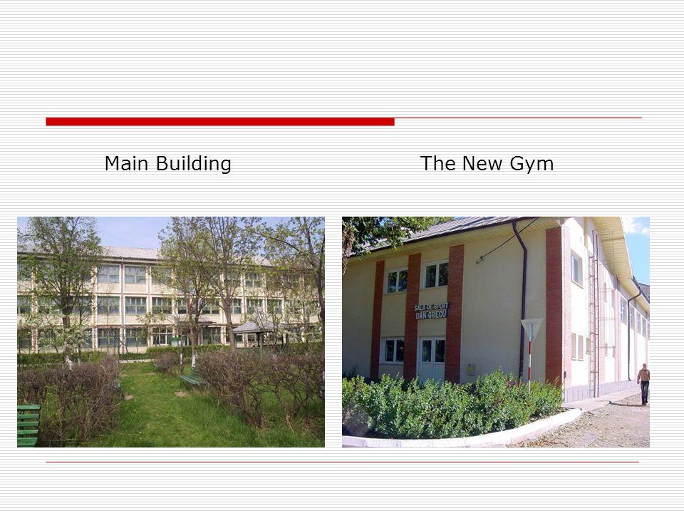 Main BuildingThe New Gym