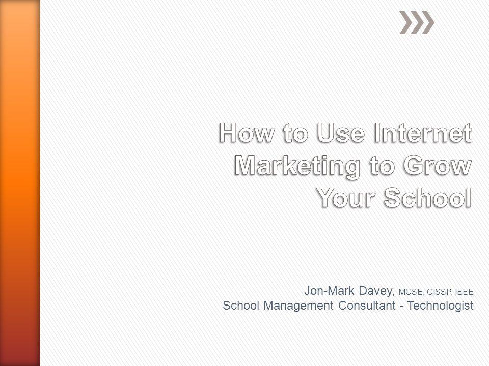 Jon-Mark Davey, MCSE, CISSP, IEEE School Management Consultant - Technologist