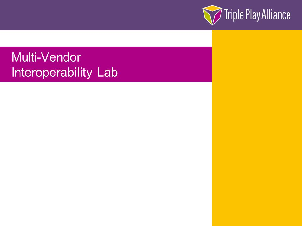 Multi-Vendor Interoperability Lab