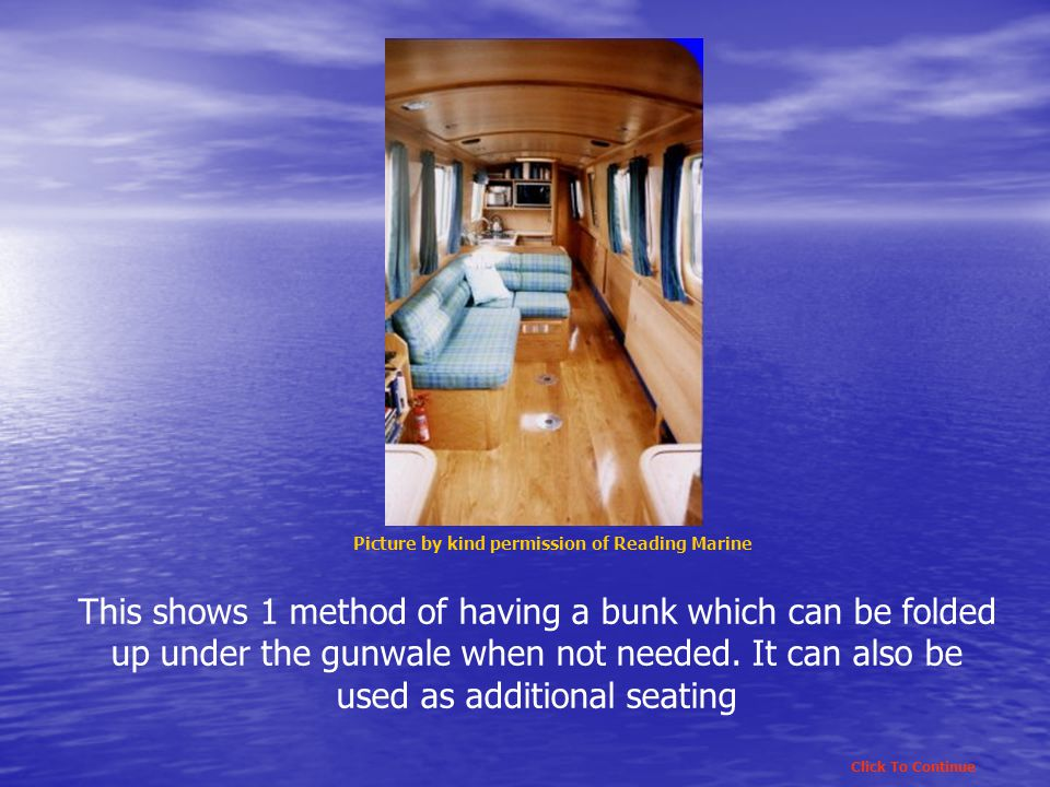 This shows 1 method of having a bunk which can be folded up under the gunwale when not needed.