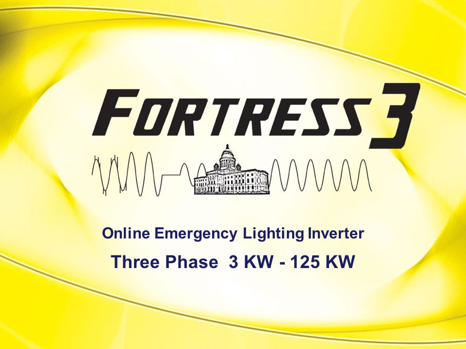 What is the Fortress 3.