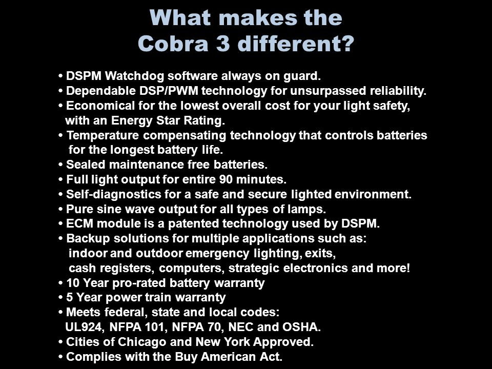 What makes the Cobra 3 different. DSPM Watchdog software always on guard.