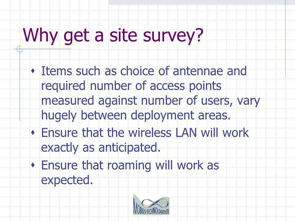 Why get a site survey.