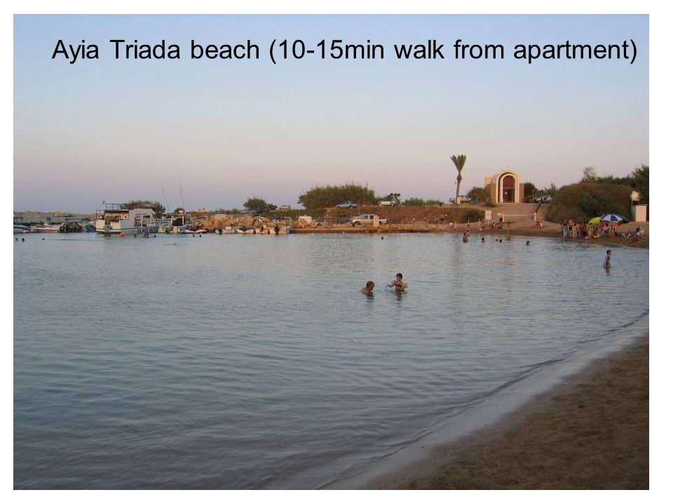 Ayia Triada beach (10-15min walk from apartment)