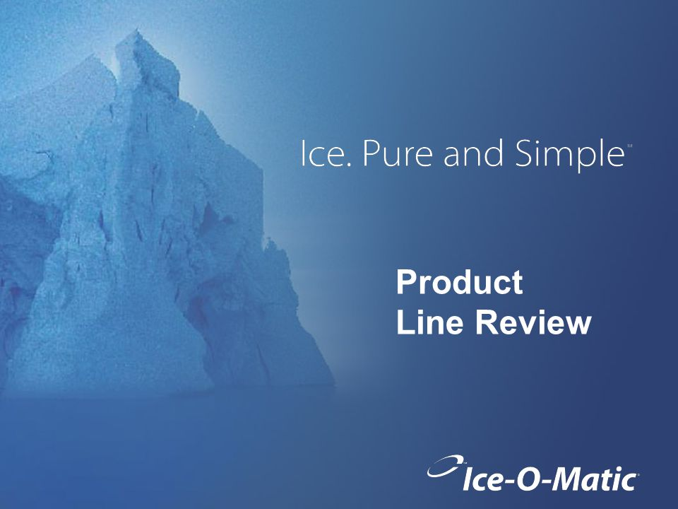 Product Line Review
