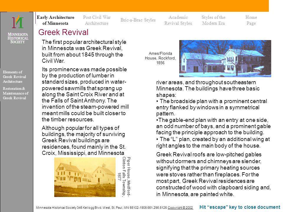 Minnesota Historical Society 345 Kellogg Blvd. West, St. Paul, MN 55102-1906 651.296.6125 Copyright © 2002 Hit escape key to close document Greek Revi