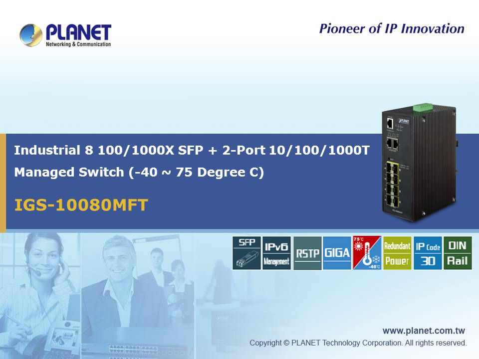 IGS-10080MFT Industrial 8 100/1000X SFP + 2-Port 10/100/1000T Managed Switch (-40 ~ 75 Degree C)