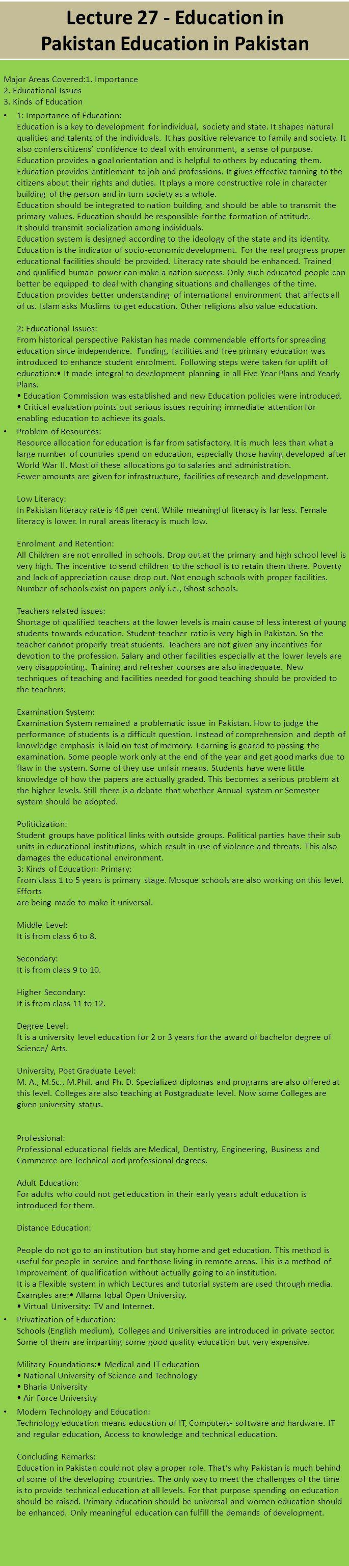 Lecture 27 - Education in Pakistan Education in Pakistan Major Areas Covered:1. Importance 2. Educational Issues 3. Kinds of Education 1: Importance o