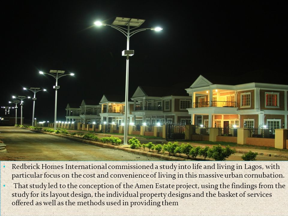 Redbrick Homes International commissioned a study into life and living in Lagos, with particular focus on the cost and convenience of living in this m