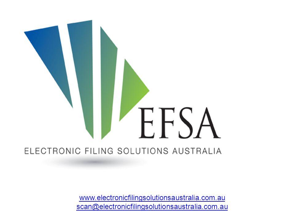 www.electronicfilingsolutionsaustralia.com.au scan@electronicfilingsolutionsaustralia.com.au