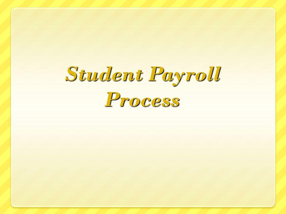 Student Payroll Process