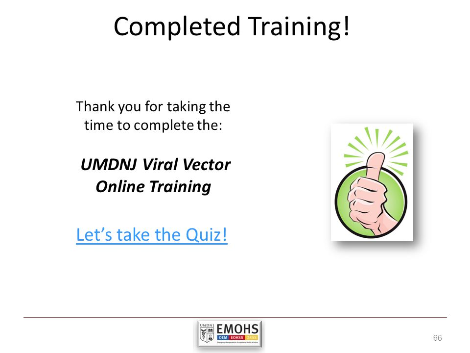 Completed Training.66 Lets take the Quiz.