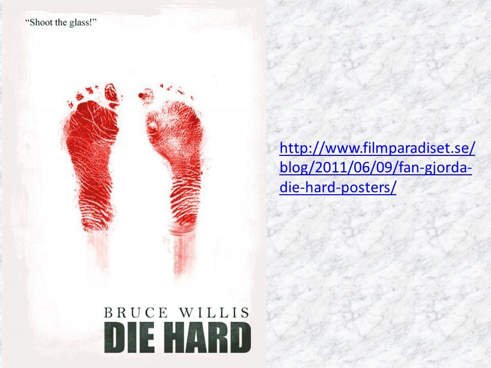http://www.filmparadiset.se/ blog/2011/06/09/fan-gjorda- die-hard-posters/