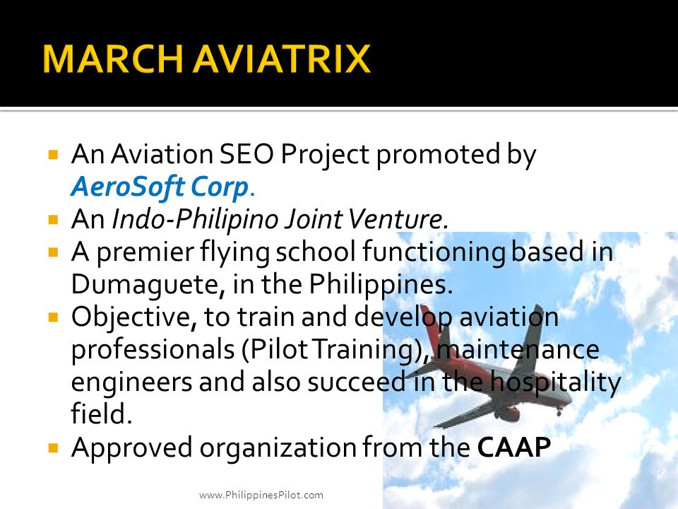 An Aviation SEO Project promoted by AeroSoft Corp. An Indo-Philipino Joint Venture. A premier flying school functioning based in Dumaguete, in the Phi