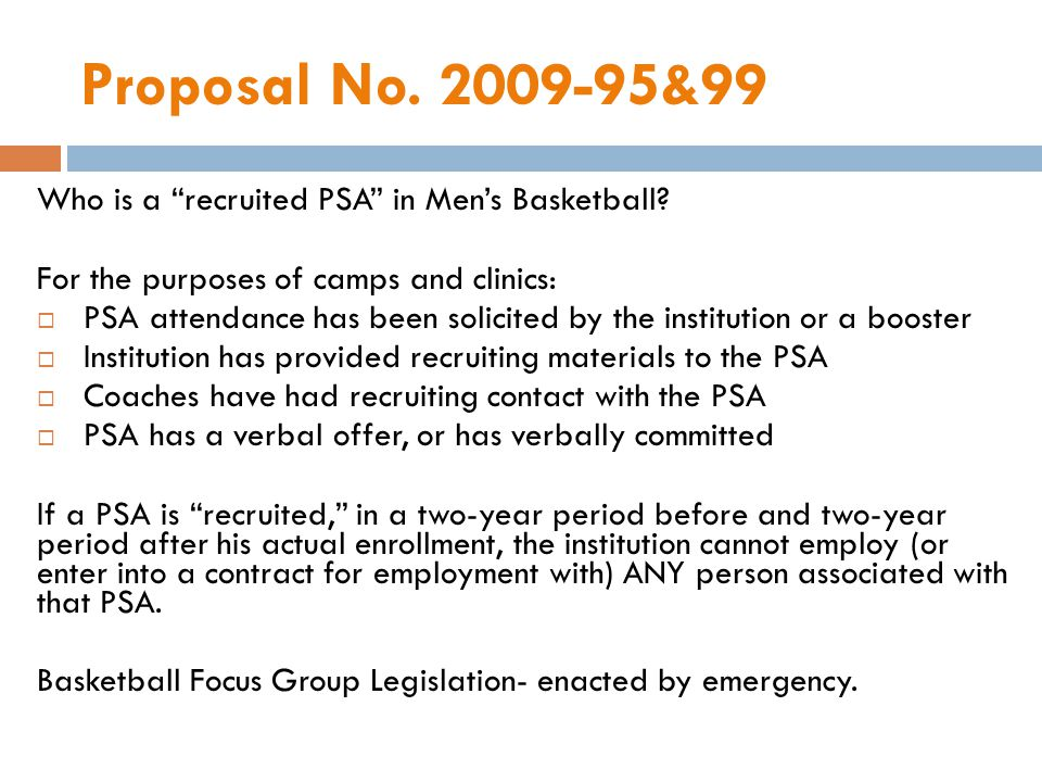 Proposal No. 2009-95&99 Who is a recruited PSA in Mens Basketball.