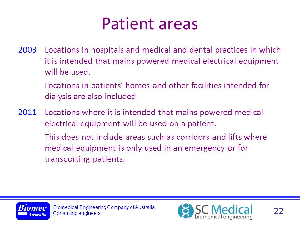 Biomedical Engineering Company of Australia Consulting engineers Biomec Australia 22 Patient areas 2003Locations in hospitals and medical and dental p