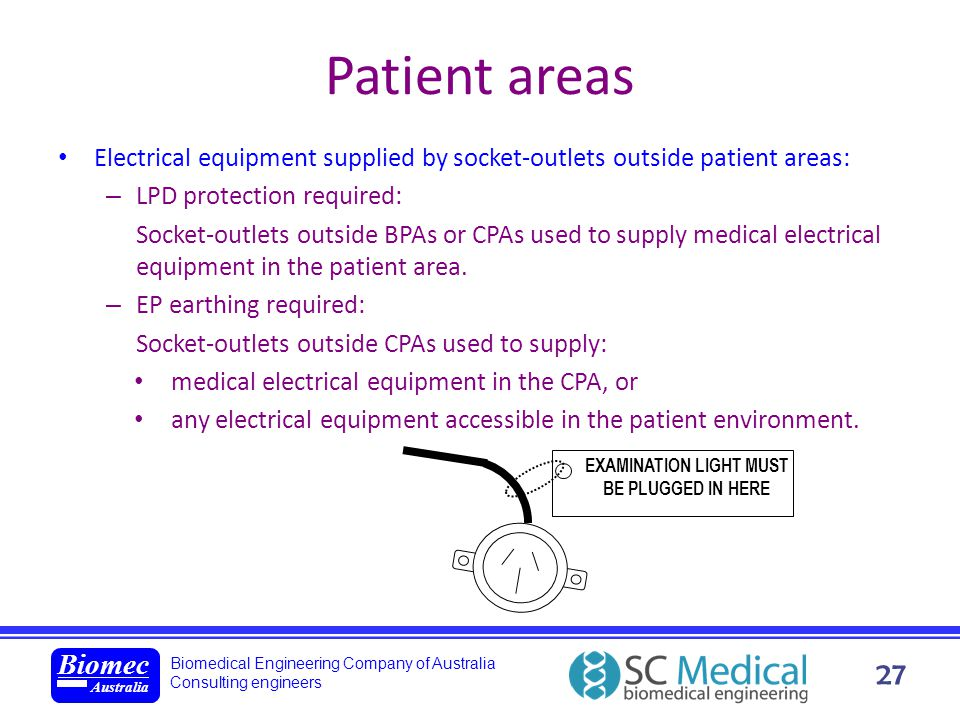 Biomedical Engineering Company of Australia Consulting engineers Biomec Australia 27 Patient areas Electrical equipment supplied by socket-outlets out