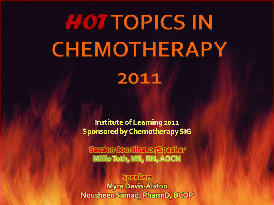 Increase cytotoxic effect Attack different biochemical targets Overcome drug resistance Optimize dose of each agent Take advantage of kinetics of tumor growth Biochemical synergy Maintain acceptable level of toxicity HOT TOPICS IN CHEMOTHERAPY 2011