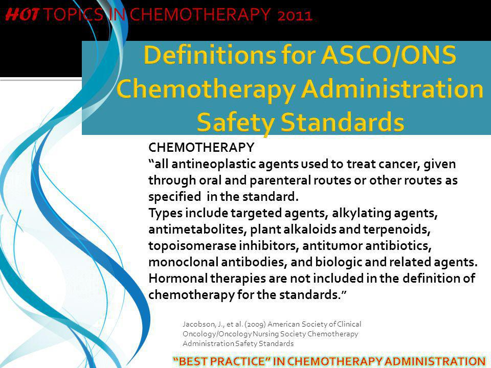 HOT TOPICS IN CHEMOTHERAPY 2011