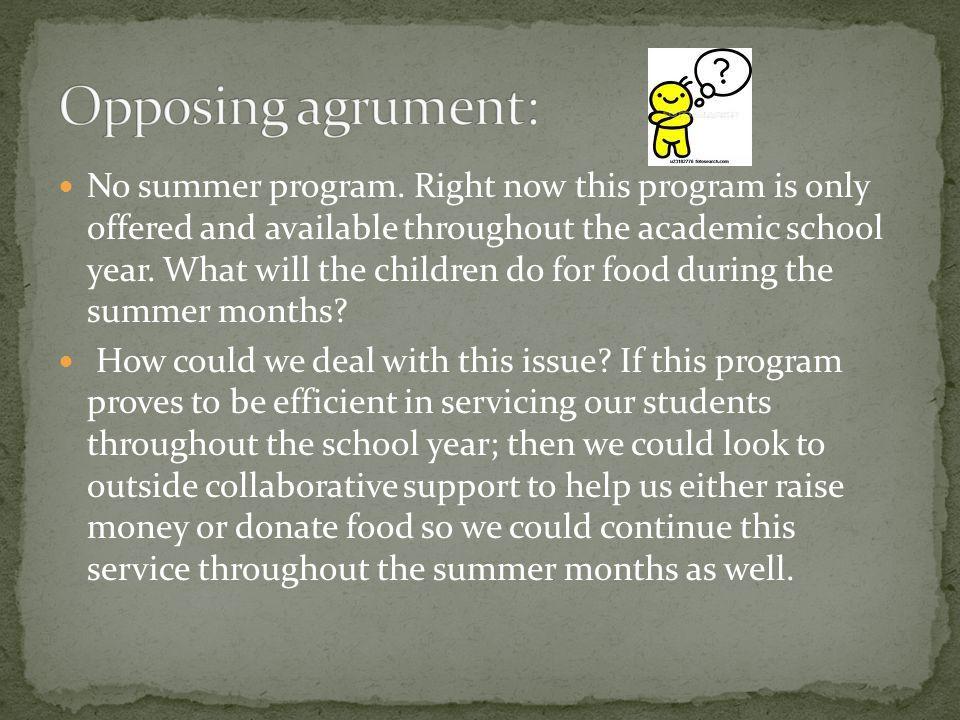 No summer program.