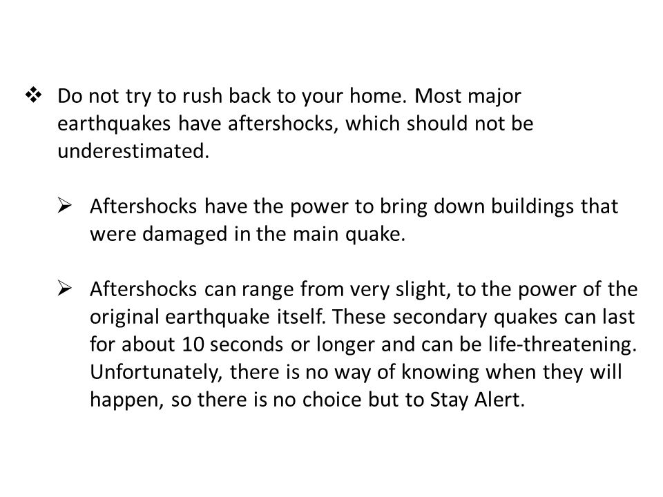 3.Proceed cautiously once the earthquake has stopped.