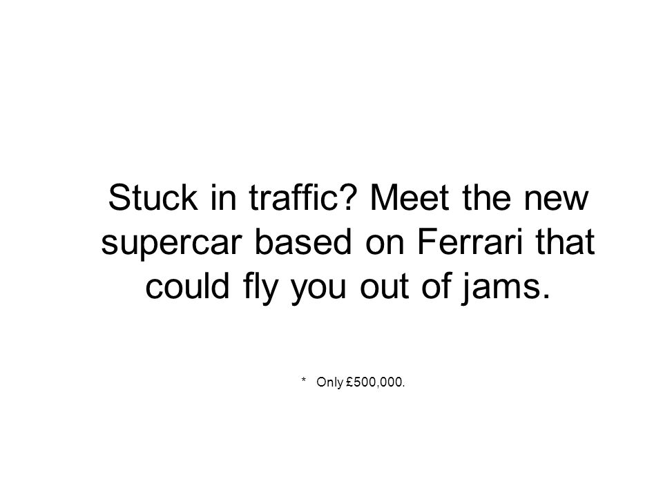 Stuck in traffic. Meet the new supercar based on Ferrari that could fly you out of jams.