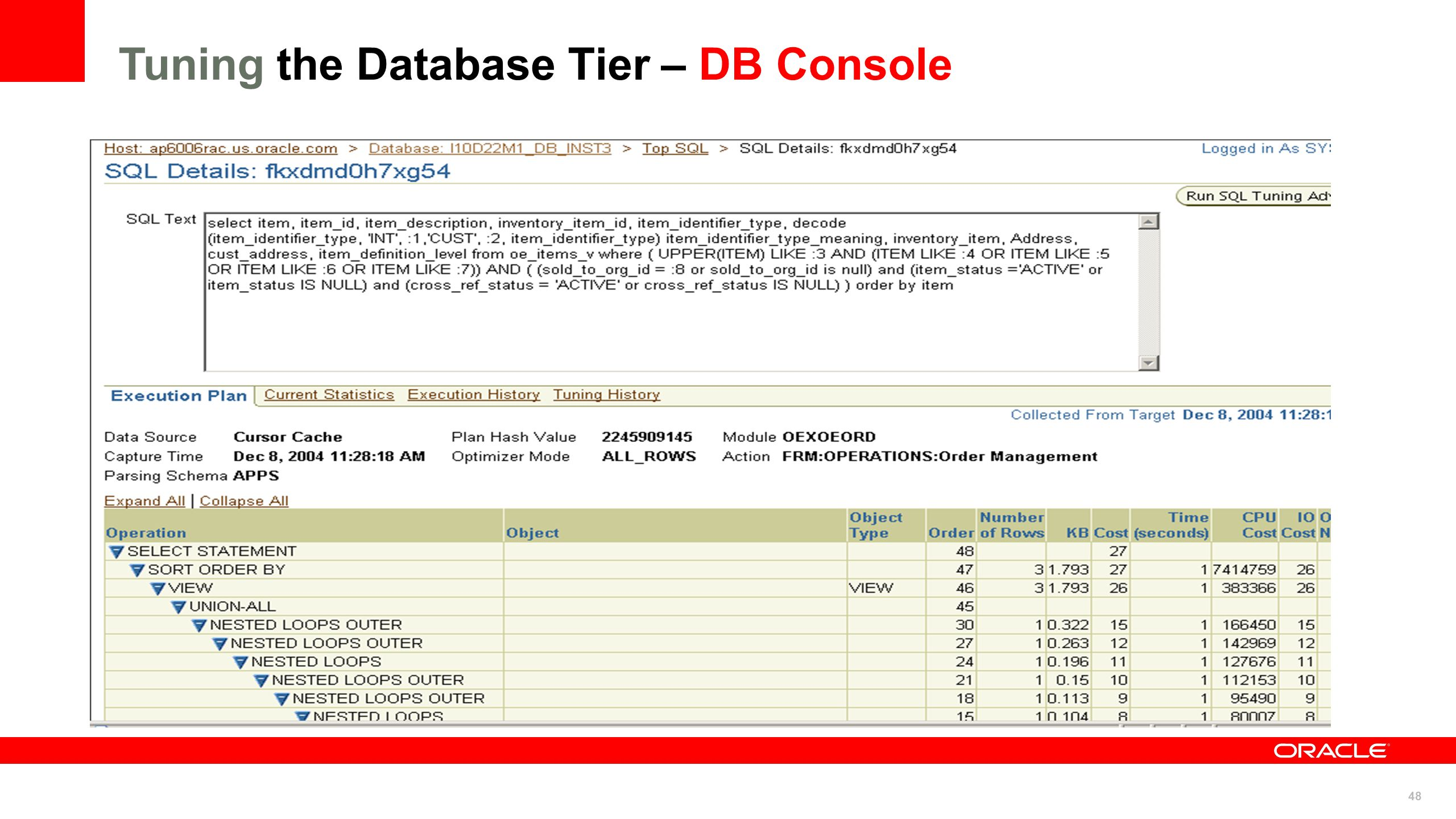 48 Tuning the Database Tier – DB Console