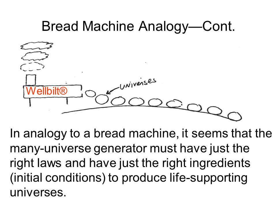 Bread Machine AnalogyCont.