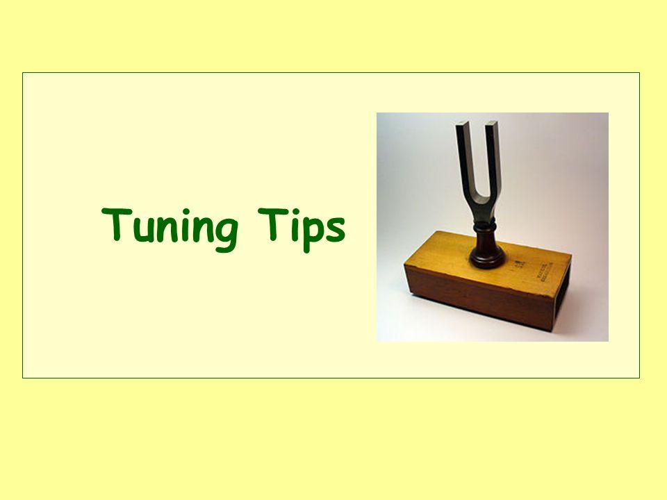 Tuning Tips