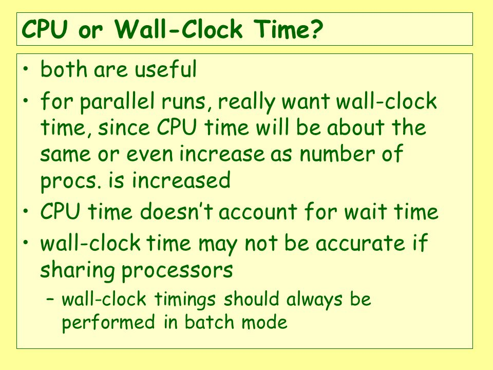 CPU or Wall-Clock Time.