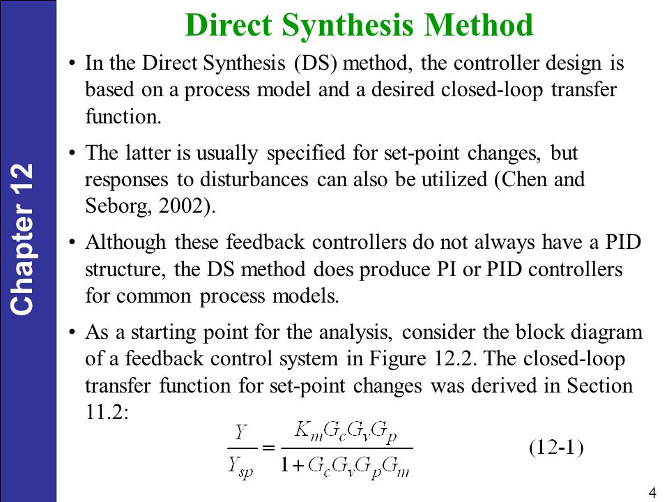 Chapter 12 25 Tuning for Lag-Dominant Models First- or second-order models with relatively small time delays are referred to as lag-dominant models.