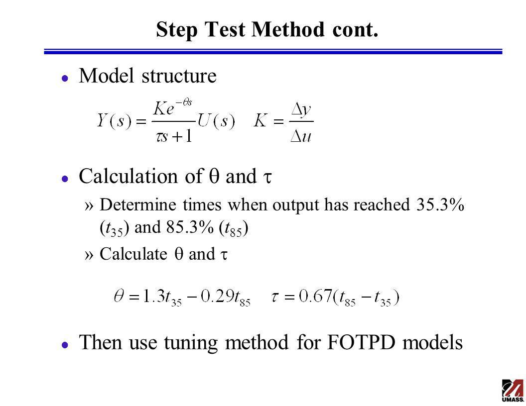 Step Test Method cont.