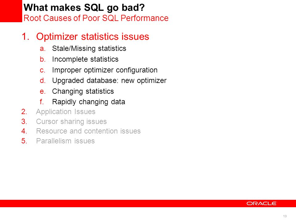 19 What makes SQL go bad.