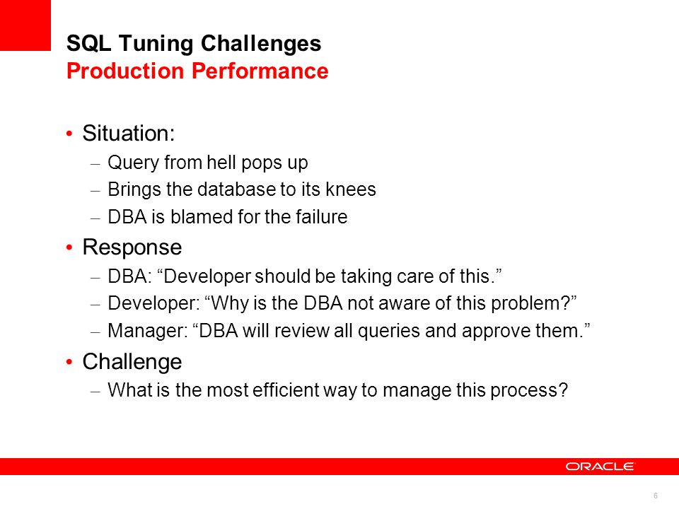 17 Agenda SQL Tuning Challenges SQL Tuning Solutions – New Feature Overview Problem Root Causes and their Solutions Preventing SQL Problems Q & A